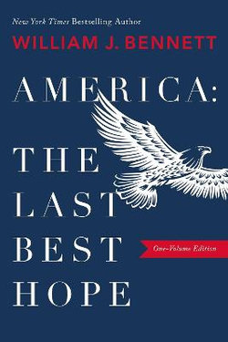 America: The Last Best Hope