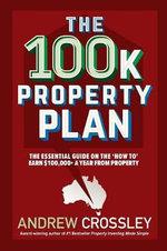 The 100K Property Plan