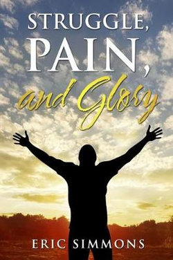 Struggle, Pain, and Glory