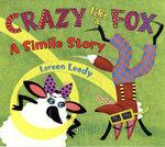 Crazy Like a Fox: a Simile Story [Hb]