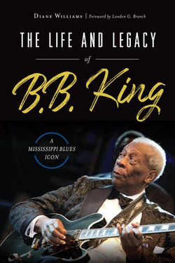 The Life and Legacy of B. B. King