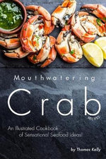 Mouthwatering Crab Recipes