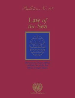 Law of the Sea Bulletin, No. 97
