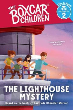 The Lighthouse Mystery (the Boxcar Children: Time to Read, Level 2)