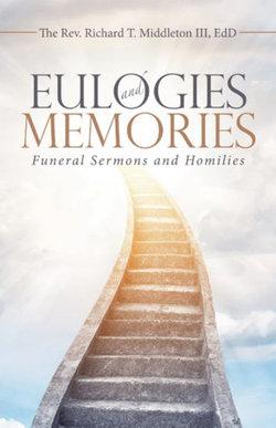 Eulogies and Memories