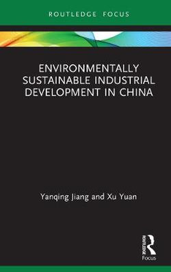 Environmentally Sustainable Industrial Development in China