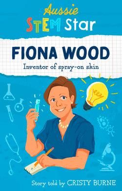 Aussie Stem Star: Fiona Wood