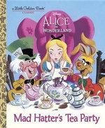 Mad Hatter's Tea Party (Disney Alice in Wonderland)