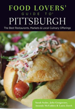 Food Lovers' Guide to® Pittsburgh