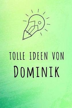 Tolle Ideen von Dominik