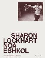 Sharon Lockhart & Noa Eshkol