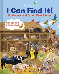 I Can Find It! Noah's Ark and Other Bible Stories (Large Padded Board Book)