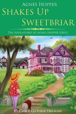 Agnes Hopper Shakes Up Sweetbriar