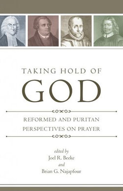 Taking Hold of God