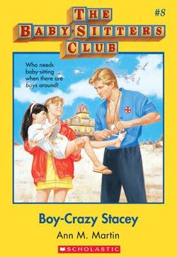 The Baby-Sitters Club #8: Boy-Crazy Stacey