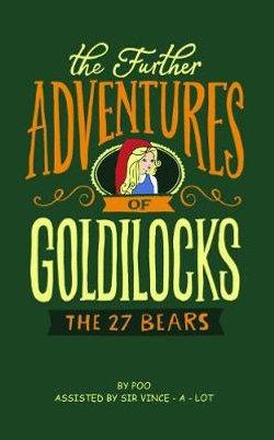 The Further Adventures of Goldilocks