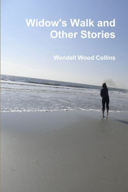 Widow's Walk and Other Stories