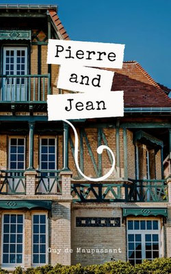 Pierre and Jean
