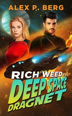 Deep Space Dragnet