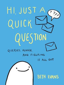 Hi, Just a Quick Question