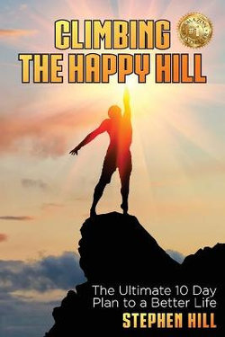 Climbing the Happy Hill