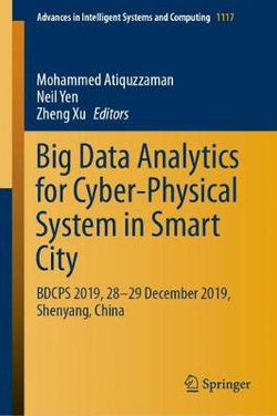 Big Data Analytics for Cyber-Physical System in Smart City