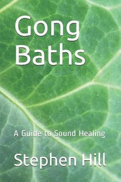 Gong Baths