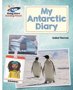 Reading Planet - My Antarctic Diary - White: Galaxy