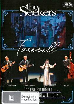 The Seekers: Farewell - The Golden Jubilee Australian Farewell Tour 2013