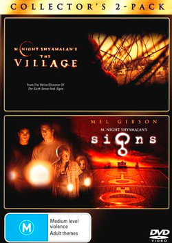 The Village / Signs