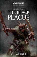 Skaven Wars: the Black Plague Trilogy