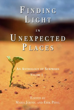 Finding Light in Unexpected Places