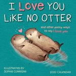 I Love You Like No Otter 2020 Mini Wall Calendar