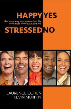 Happy Yes, Stressed No