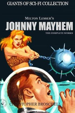 Johnny Mayhem - The Complete Works