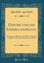 Goethe Und Die Erzahlungskunst