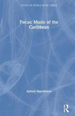 Focus: Music of the Caribbean