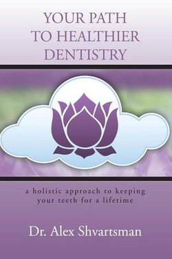 Your Path to Healthier Dentistry