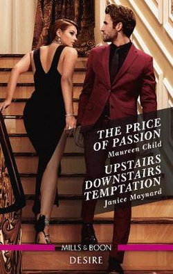 The Price of Passion / Upstairs Downstairs Temptation