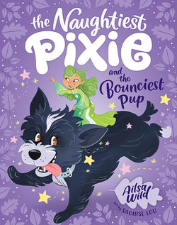 The Naughtiest Pixie and the Bounciest Pup