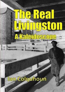 The Real Livingston - A Kaleidoscope