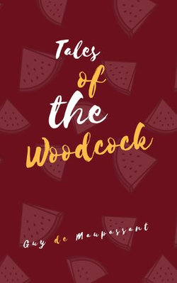 Tales of the Woodcock
