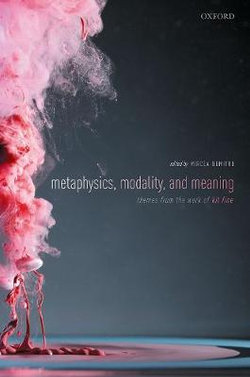 Metaphysics, Meaning, and Modality
