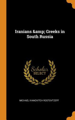 Iranians & Greeks in South Russia