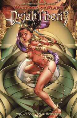Warlord of Mars: Dejah Thors Vol. 7: Duel To The Death