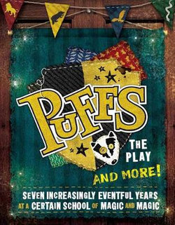 Puffs - The Play and More!