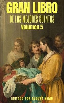 Gran Libro de los Mejores Cuentos: Volumen 5