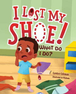 I Lost My Shoe! What Do I Do?