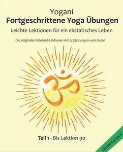Fortgeschrittene Yoga Übungen Teil 1