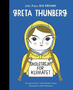 Little People, Big Dreams : Greta Thunberg
